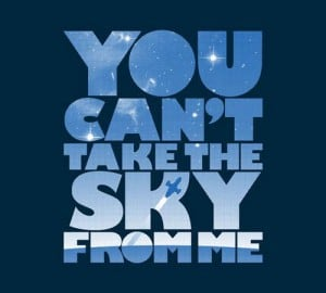 YOU CAN'T TAKE THE SKY FROM ME: FIREFLY